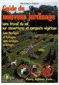 """Résultat de recherche d'images pour """"Guide du nouveau jardinage: sans travail du sol, sur couvertures et composts végétaux"""""""""""