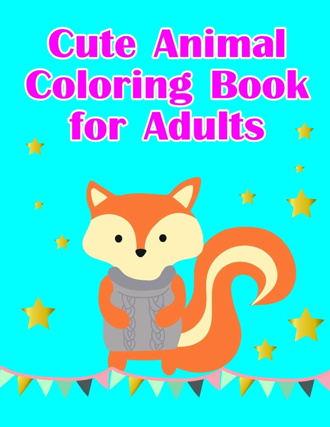 Cute Animal Coloring Book For Adults Christmas Coloring Pages With Animal Creative Art Activities For Children Kids And Adults 3 Adventure Coloring Amazon Co Uk Press Lucky Me Books