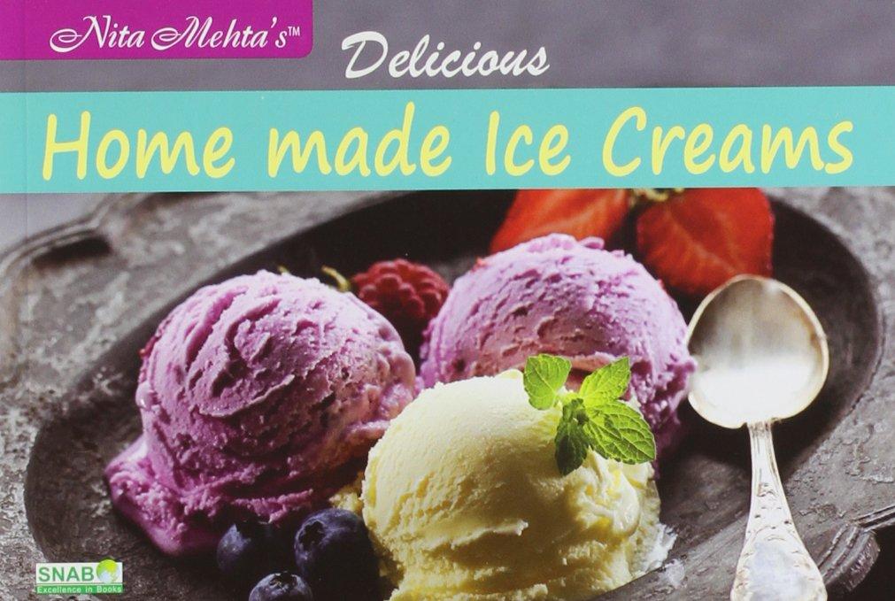 61uL1g2eCCL - Delicious Homemade Ice-Creams