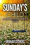 Sundays Child: A Richard Nelson Detective Novel