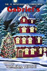 Gabriel's Secret (THE 12 MYSTERIES OF CHRISTMAS) by [Verde, Alexa]