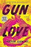Gun Love: A Novel