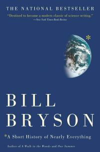 A Short History of Nearly Everything: Bryson, Bill: 8601410908072: Amazon.com: Books