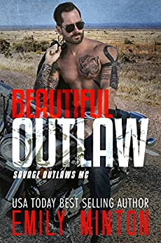 Beautiful Outlaw by Emily Minton
