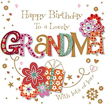Amazon Com Lovely Grandma Happy Birthday Greeting Card By Talking Pictures Cards Office Products