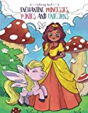 Enchanting Princesses, Ponies and Unicorns: Coloring Book for Women and Girls (Coloring Gifts for Adults, Kids, Beginners)