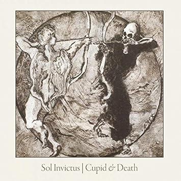 Cupid and Death: Sol Invictus, Sol Invictus: Amazon.fr: Musique