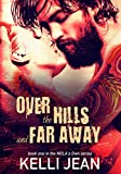 Over the Hills and Far Away (NOLA's Own Series Book 1)
