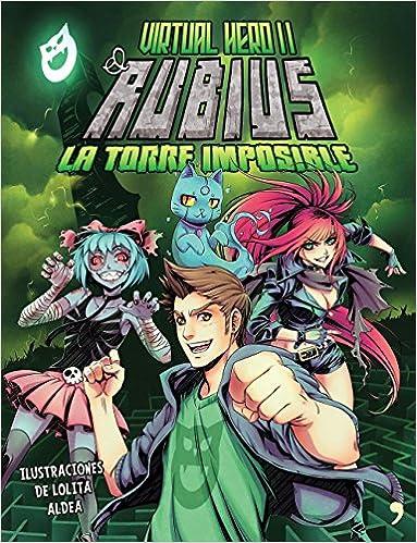 La torre imposible: Virtual Hero II