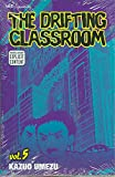 The Drifting Classroom, Vol. 5