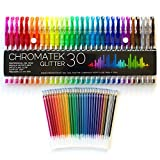 Glitter Pens 60 Set by Chromatek. Best Colors. 200% the Ink: 30 Gel Pens, 30 Refills. Super Glittery Ultra Vivid Colors. No Repeats. Professional Art Pens. Loved by Adults and Children. Perfect Gift!
