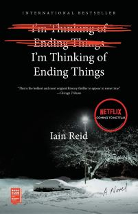 I'm Thinking of Ending Things: A Novel: Reid, Iain: 9781501126949 ...