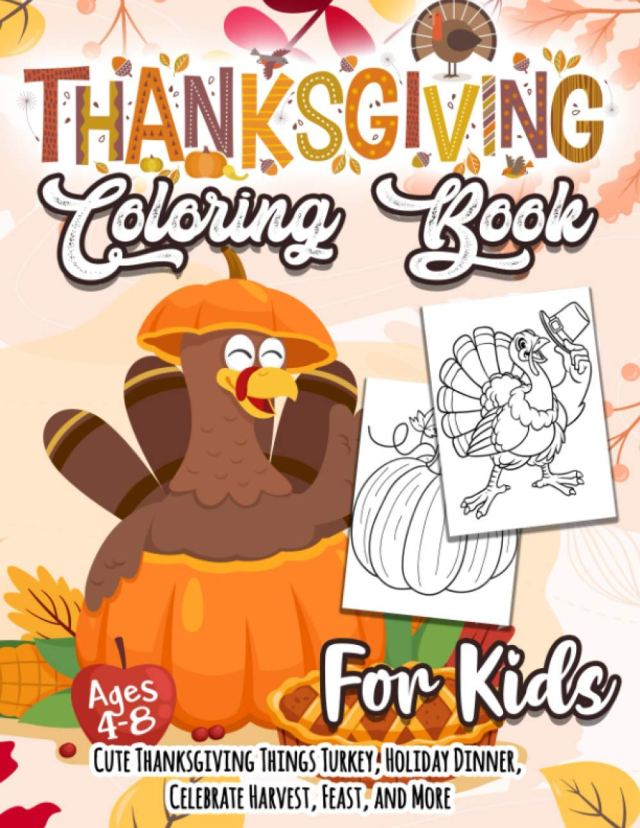 Thanksgiving Coloring Book for Kids: A Collection of Coloring