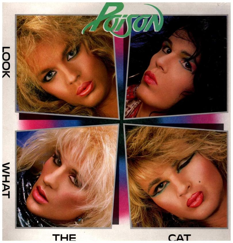 Poison - Look What the Cat Dragged In (1988 Capitol) - Amazon.com Music
