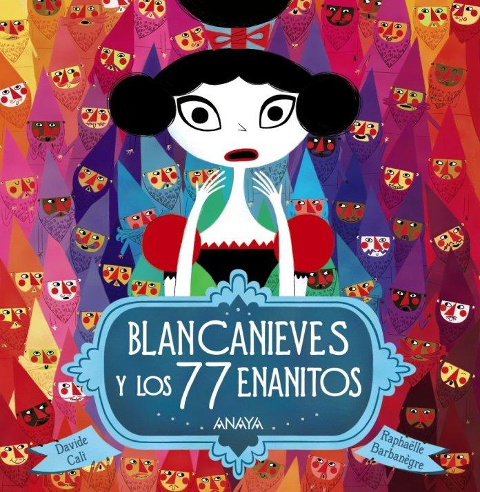 Blancanieves y los 77 enanitos - Cuentos para regalar