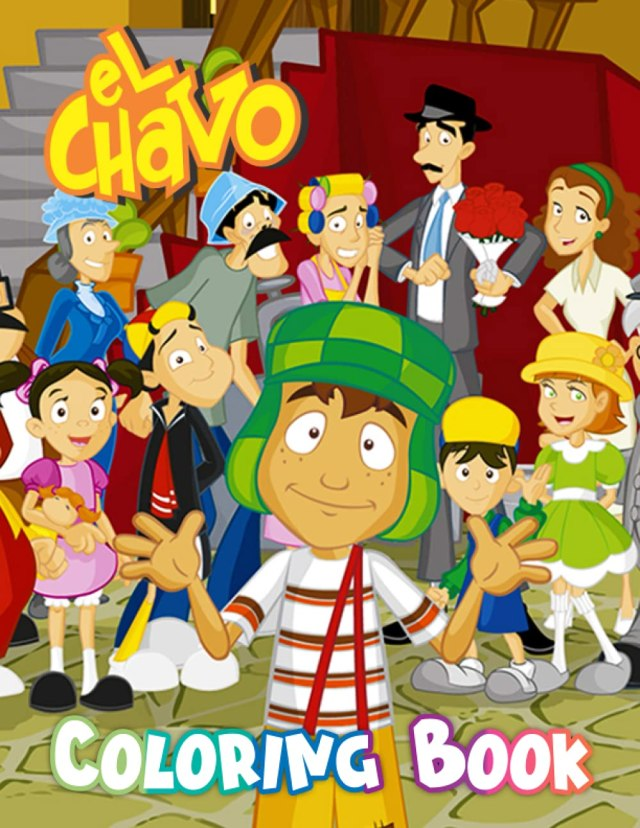 Amazon.com: El Chavo Coloring Book: Amazing gift for All Ages and