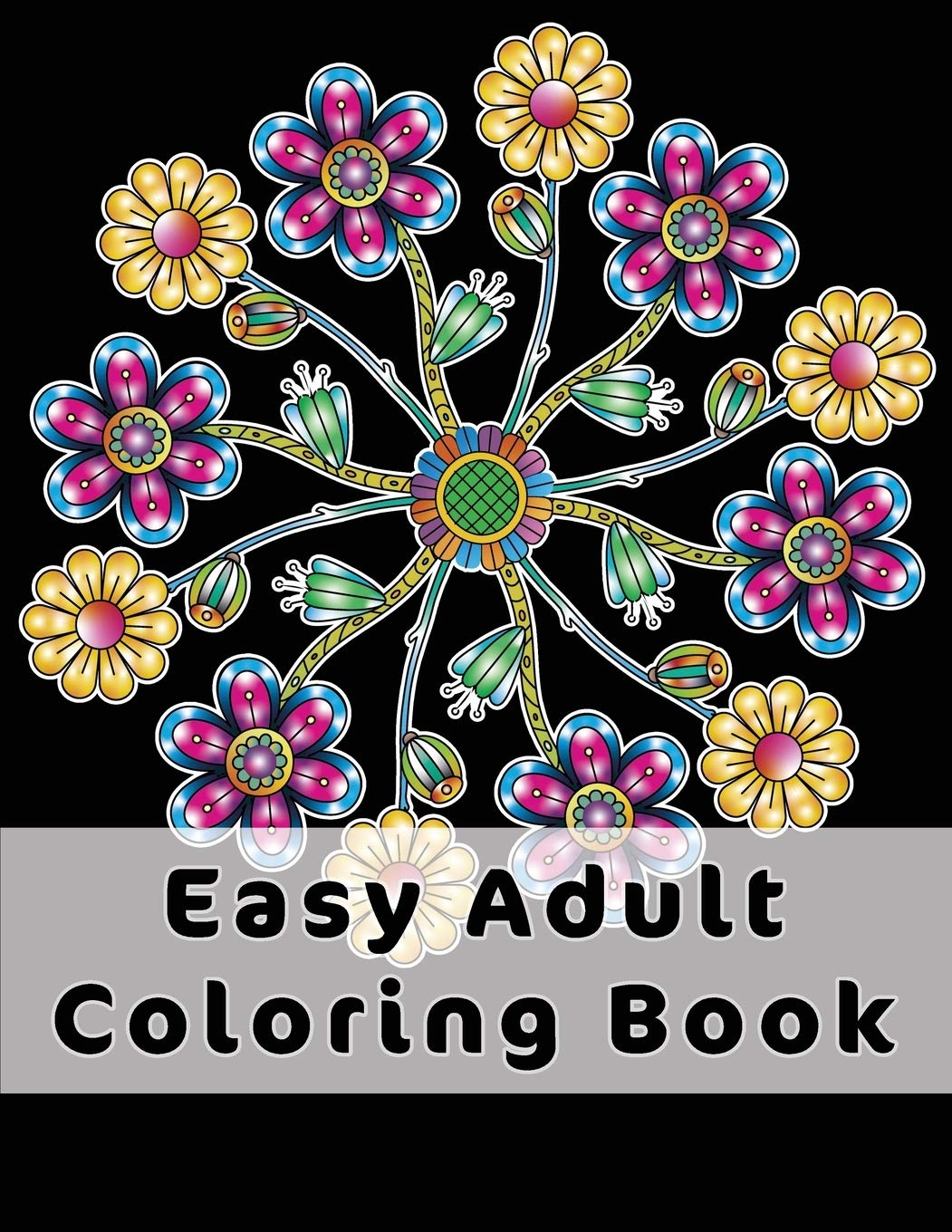 Easy Adult Coloring Book Gorgeous Designs Flowers Birds And Butterflies In Large Print Relaxing Coloring Pages For Adults Seniors Help With Stress Relief Dementia And Depression Amazon In Publishing Joyful Colors Books