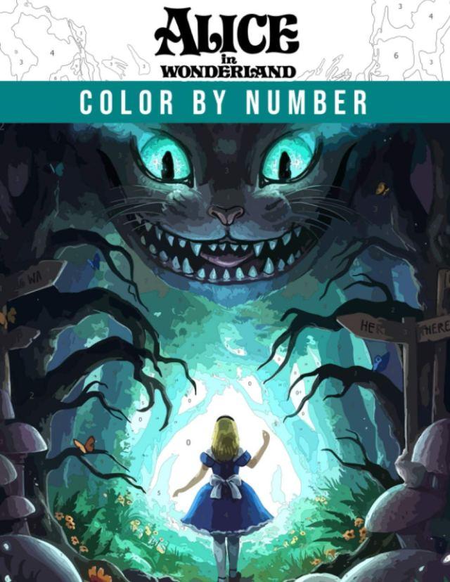 Alice in Wonderland Color by Number: Favorite Fantasy Adventure