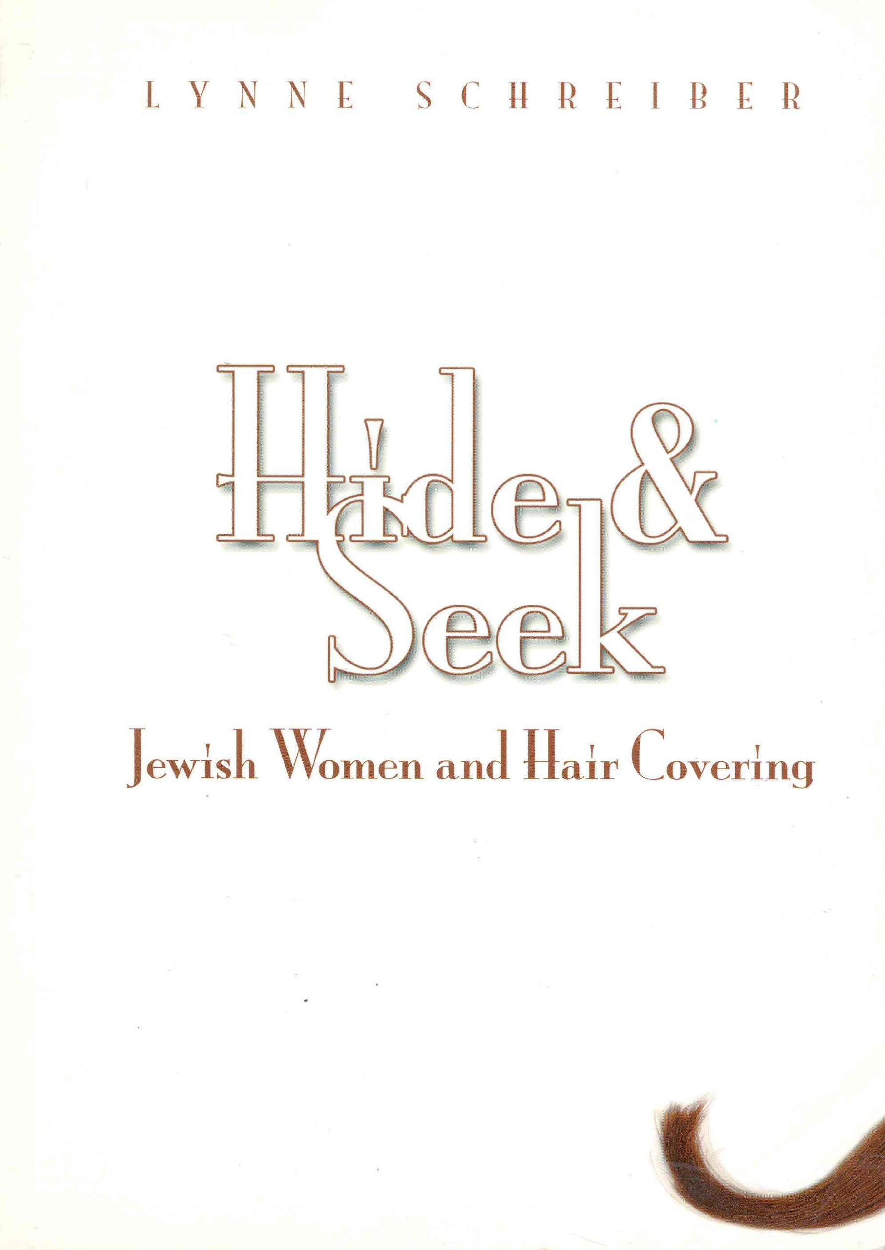 Hide And Seek Jewish Women And Hair Covering Lynne