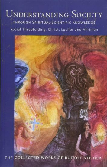 Understanding Society through Spiritual–Scientific Knowledge ...