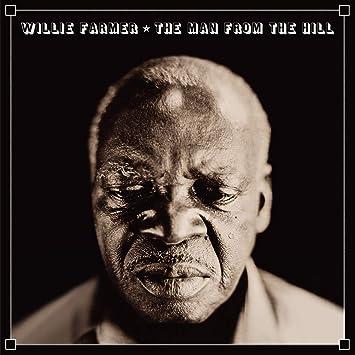 Resultado de imagen de Willie Farmer - The Man from the Hill