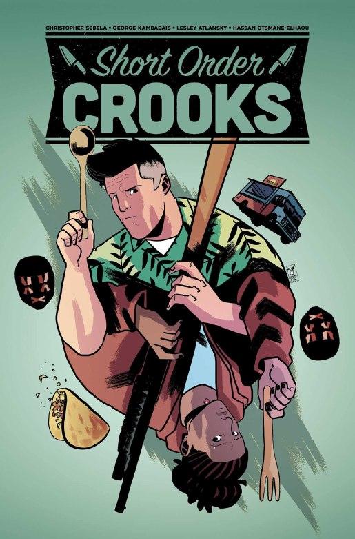 Amazon.com: Short Order Crooks: 9781637150054: Sebela, Christopher,  Gibbons, Jim: Books
