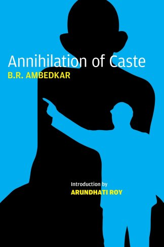 Buy Annihilation of Caste: The Annotated Critical Edition Book Online at  Low Prices in India | Annihilation of Caste: The Annotated Critical Edition  Reviews & Ratings - Amazon.in