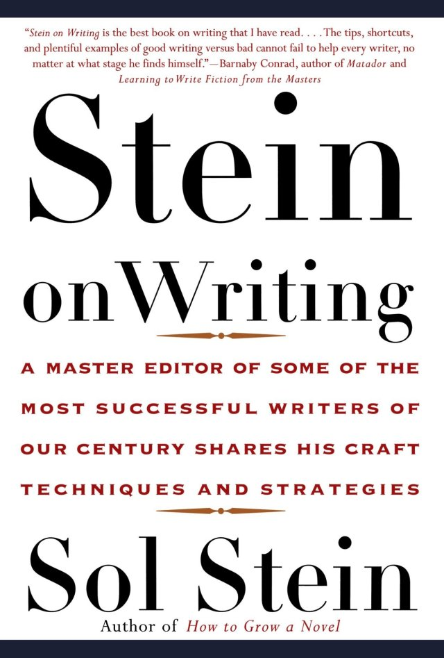 Stein, S: Stein on Writing: A Master Editor of Some of the Most
