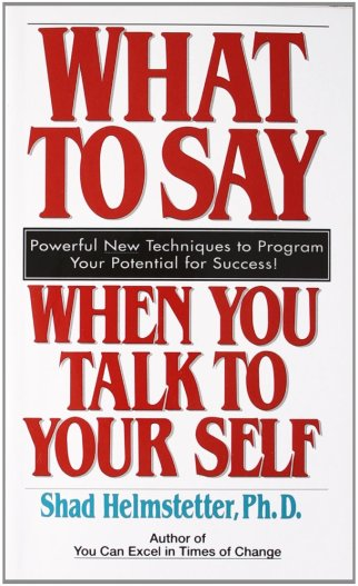 Life Changing Books About Personal Development - what to say to yourself