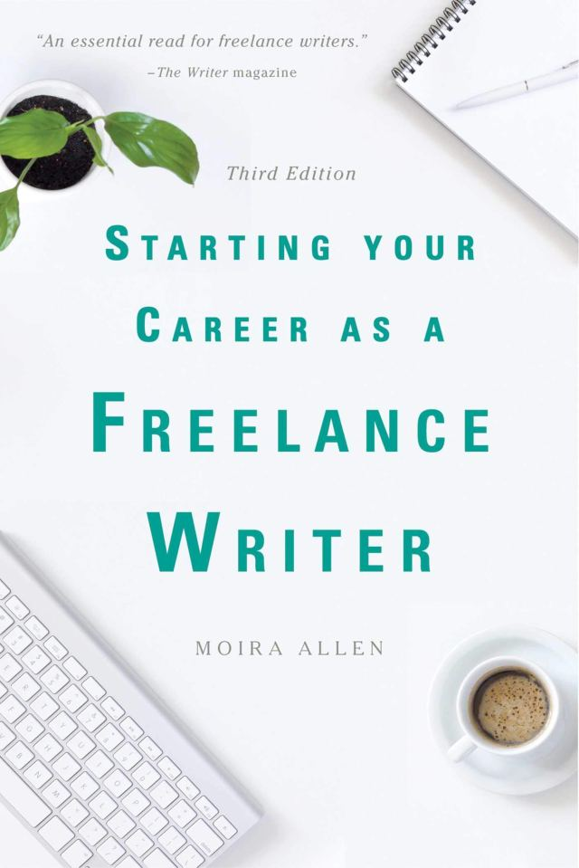 Starting Your Career as a Freelance Writer: Allen, Moira Anderson
