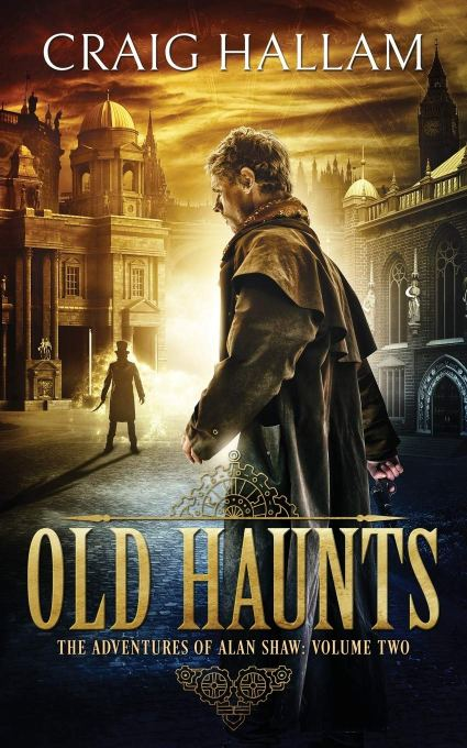Old Haunts (2): The Adventures of Alan Shaw 2 Paperback – 24 Mar. 2018 By Craig Hallam.