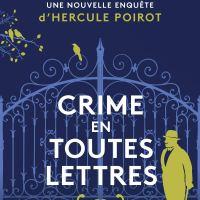 Les nouvelles enquêtes d'Hercule Poirot - 03 - Crime en toutes lettres : Sophie Hannah