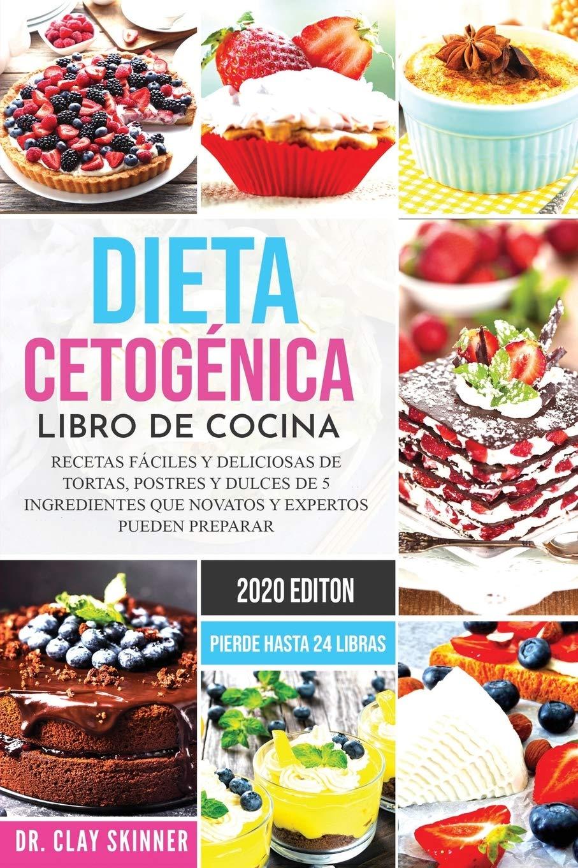 Dieta Cetogénica - Libro de Cocina: Recetas Fáciles y ...