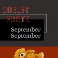 September September : Shelby Foote