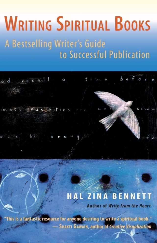 Writing Spiritual Books: A Bestselling Writers Guide to Successful
