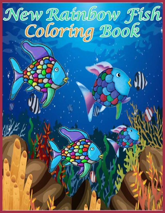 New Rainbow Fish Coloring Book: A New Rainbow Fish Coloring Book