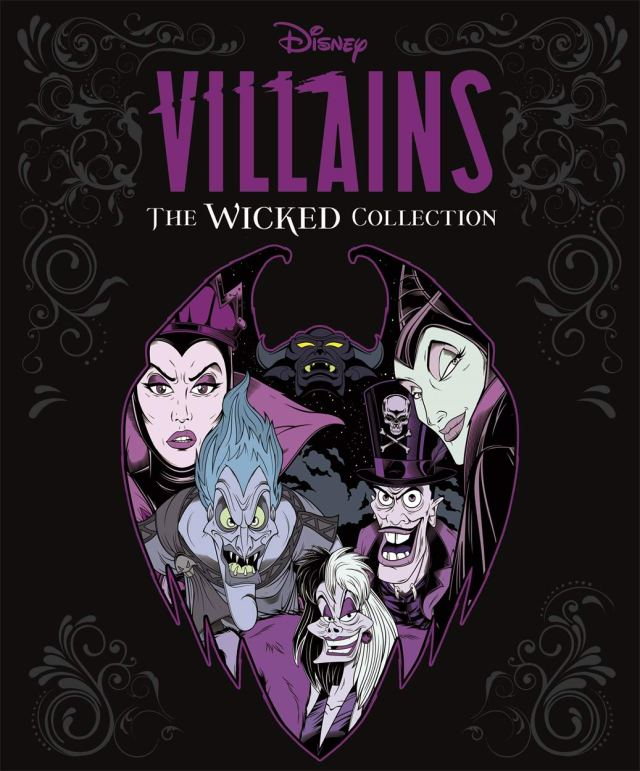 Disney Villains: The Wicked Collection: An illustrated anthology