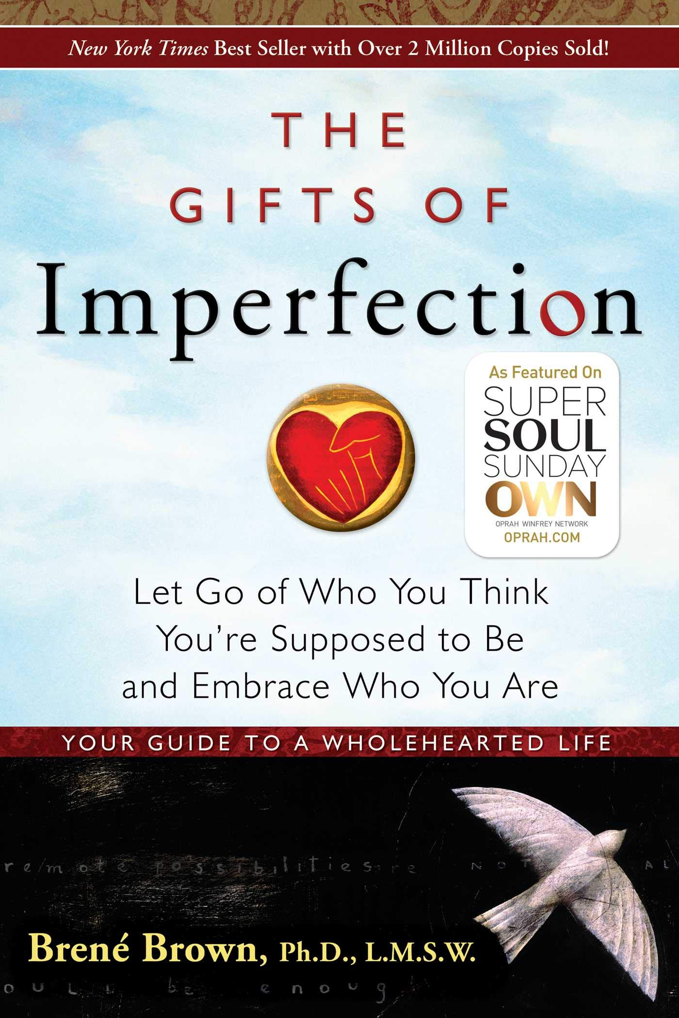 71aHmBv498L - The Gifts of Imperfection: Let Go of Who You Think You're Supposed to Be and Embrace Who You Are (1)