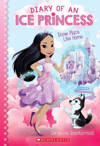 Amazon.com: Snow Place Like Home (Diary of an Ice Princess #1)  (9781338353938): Soontornvat, Christina: Books