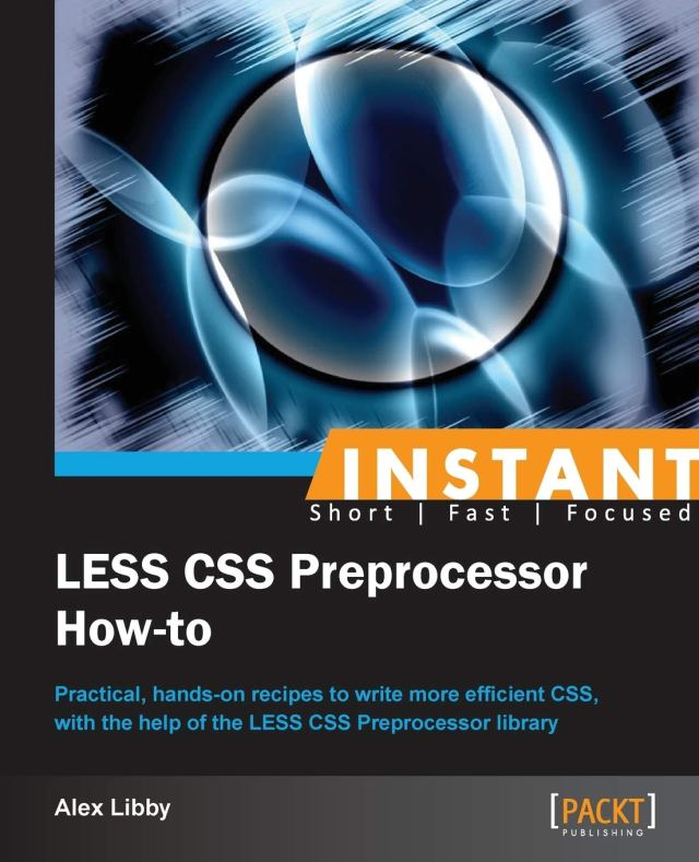 Instant LESS CSS Preprocessor How-to (English Edition) : Libby