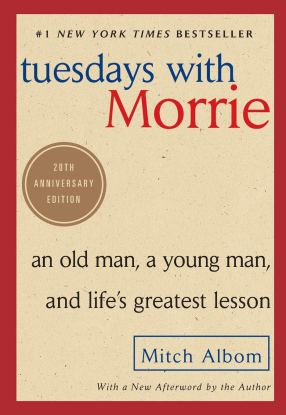 Tuesdays with Morrie: An Old Man, a Young Man, and Life's Greatest Lesson,  20th Anniversary Edition: Albom, Mitch: 9780767905923: Books - Amazon.ca