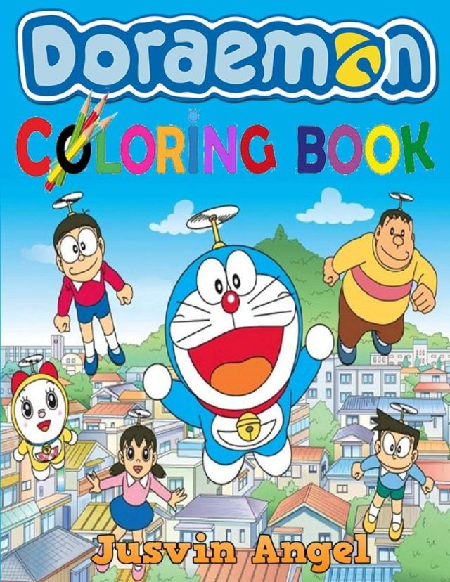 Doraemon Coloring Book: For Kids Ages 25-25: Angel, Jusvin