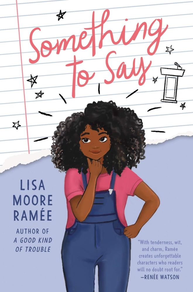 Something to Say: Ramée, Lisa Moore: 9780062836717: Amazon.com: Books