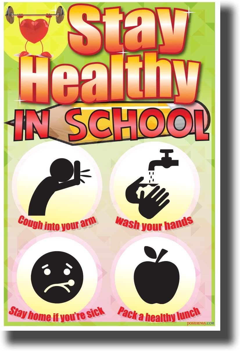 Amazon Com Stay Healthy In School New Educational Health And Hygiene Poster Posters Prints