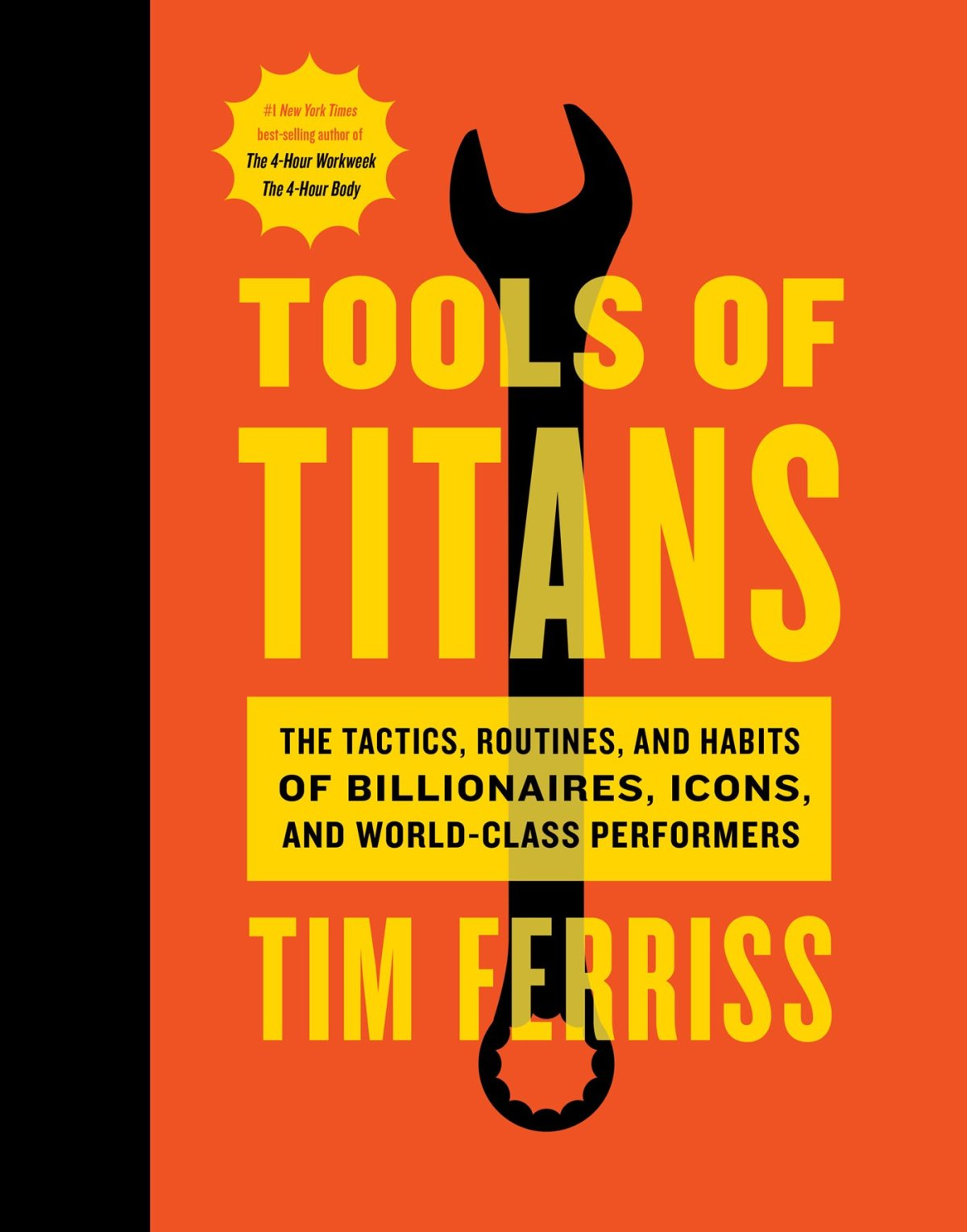 Tools of Titans: The Tactics, Routines, and Habits of Billionaires, Icons,  and World-Class Performers | Amazon.com.br