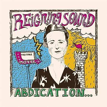 Resultado de imagen de Reigning Sound - Abdication… For Your Love