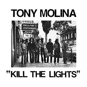 Resultado de imagen de Tony Molina - Kill the Lights
