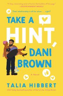 Amazon.com: Take a Hint, Dani Brown: A Novel (The Brown Sisters)  (9780062941237): Hibbert, Talia: Books