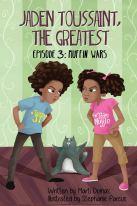 Amazon.com: Jaden Toussaint, the Greatest Episode 3: Muffin Wars (Volume 3) (9781943169139): Dumas, Marti, Parcus, Stephanie: Books