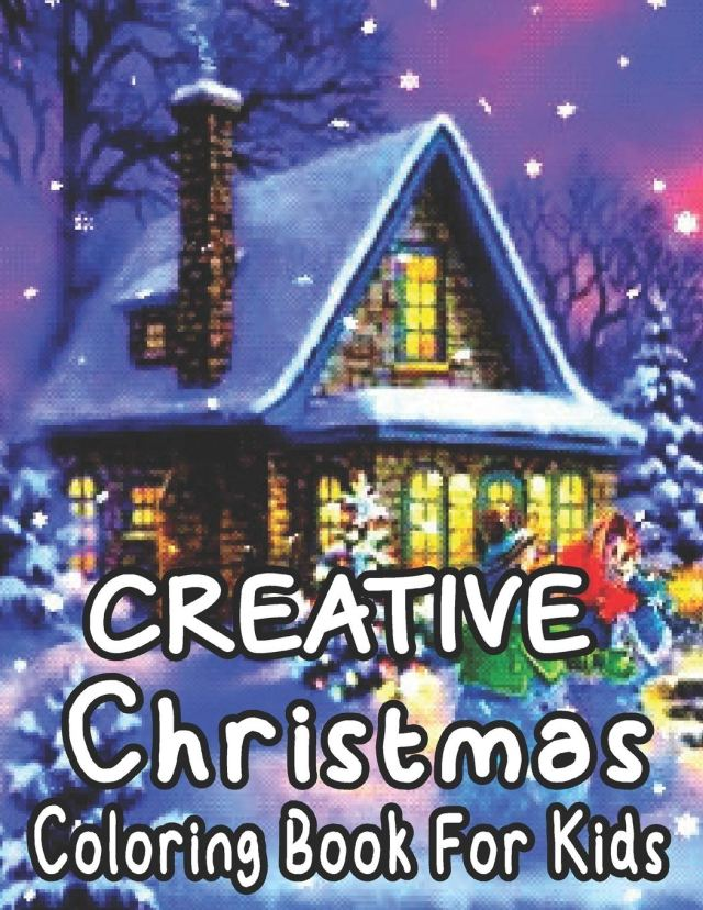 Christmas Coloring Book For Kids: Large, Easy and Simple Coloring